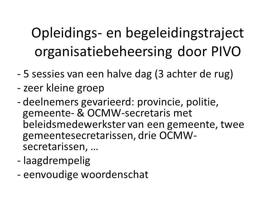 Opleidings- en begeleidingstraject organisatiebeheersing door PIVO