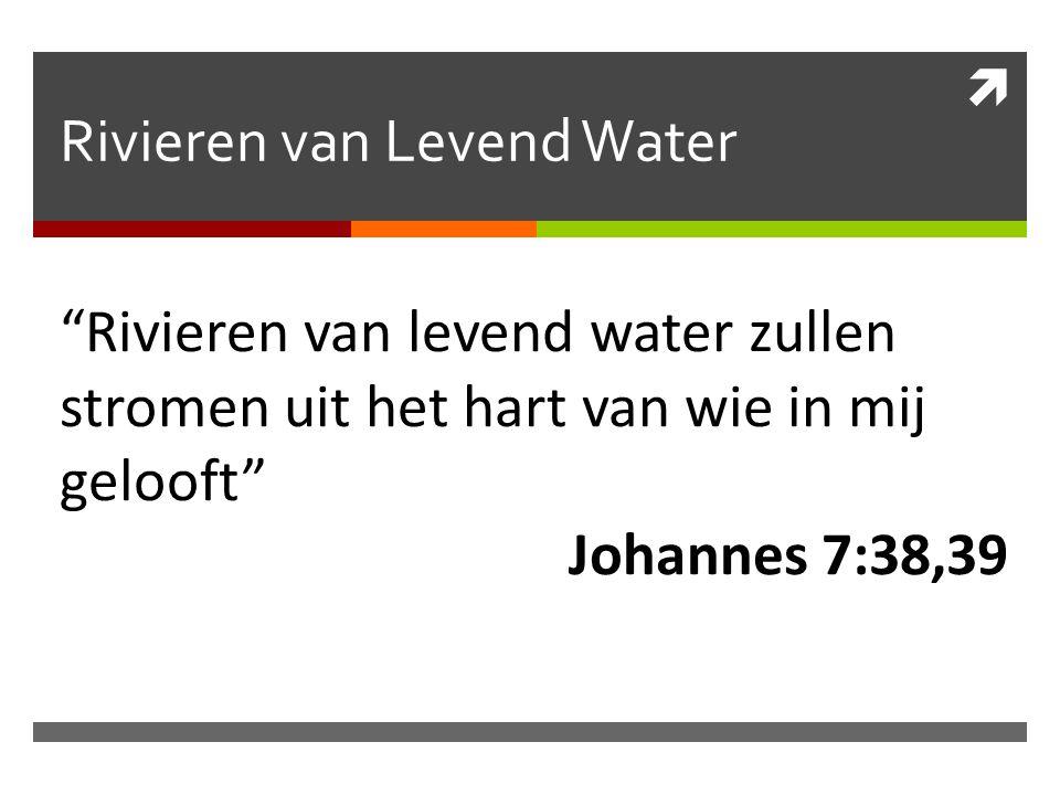 Rivieren van Levend Water