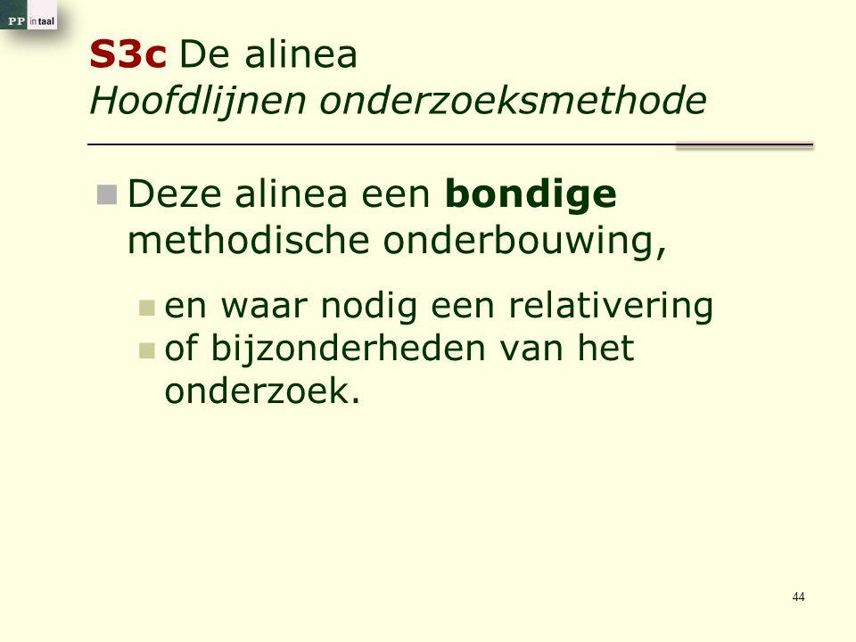 S3c De alinea Hoofdlijnen onderzoeksmethode