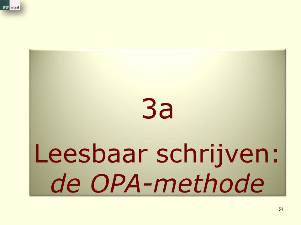 Leesbaar schrijven: de OPA-methode