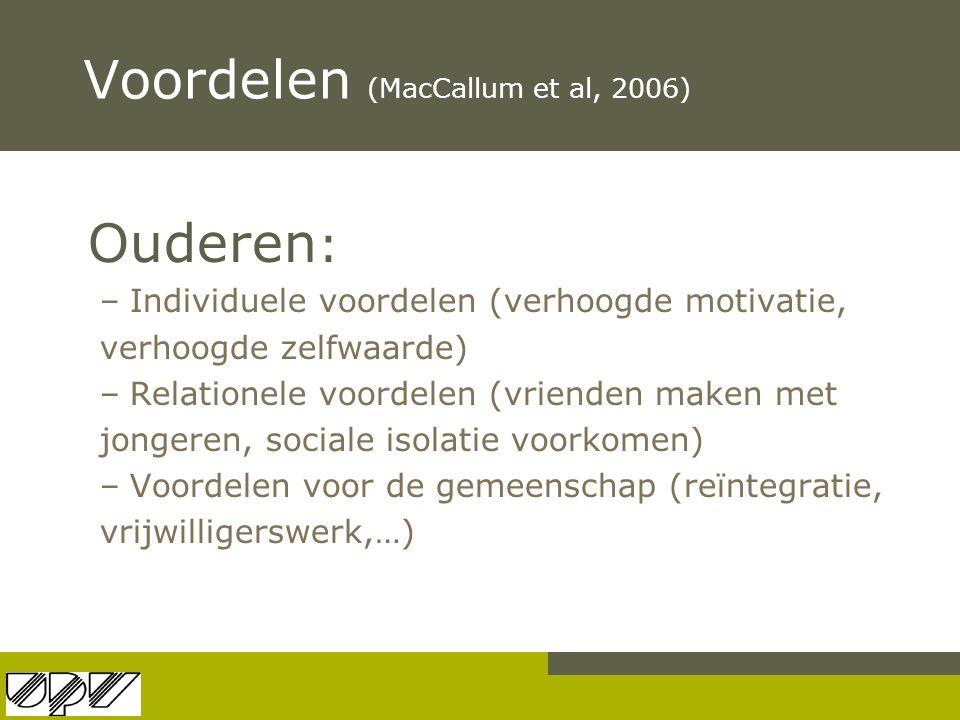 Voordelen (MacCallum et al, 2006)