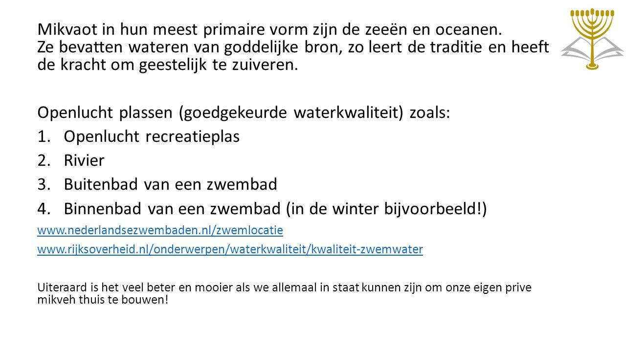 Openlucht plassen (goedgekeurde waterkwaliteit) zoals: