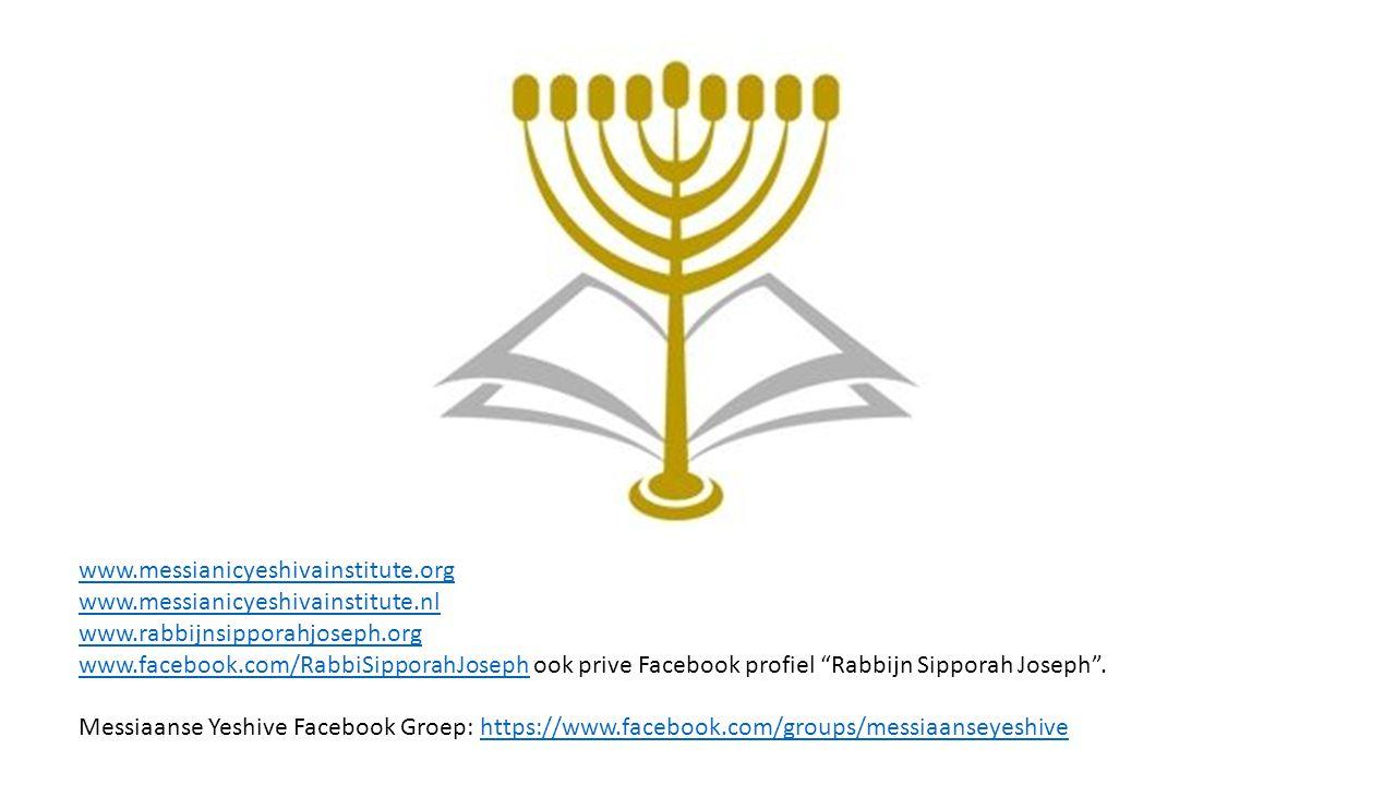 www.messianicyeshivainstitute.org www.messianicyeshivainstitute.nl. www.rabbijnsipporahjoseph.org.