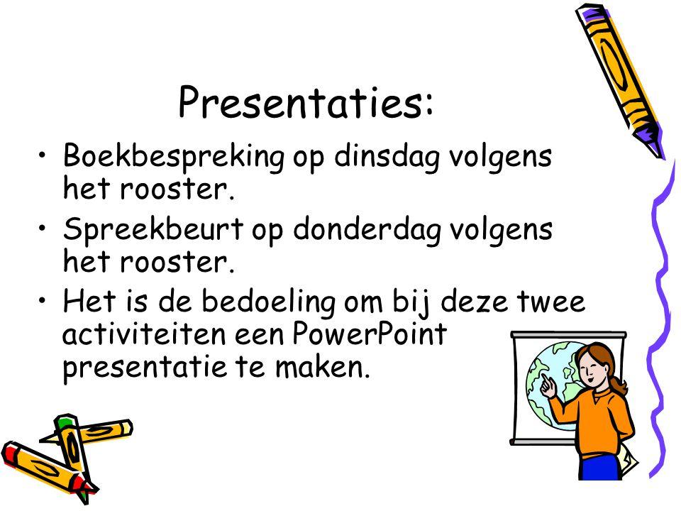 Presentaties: Boekbespreking op dinsdag volgens het rooster.