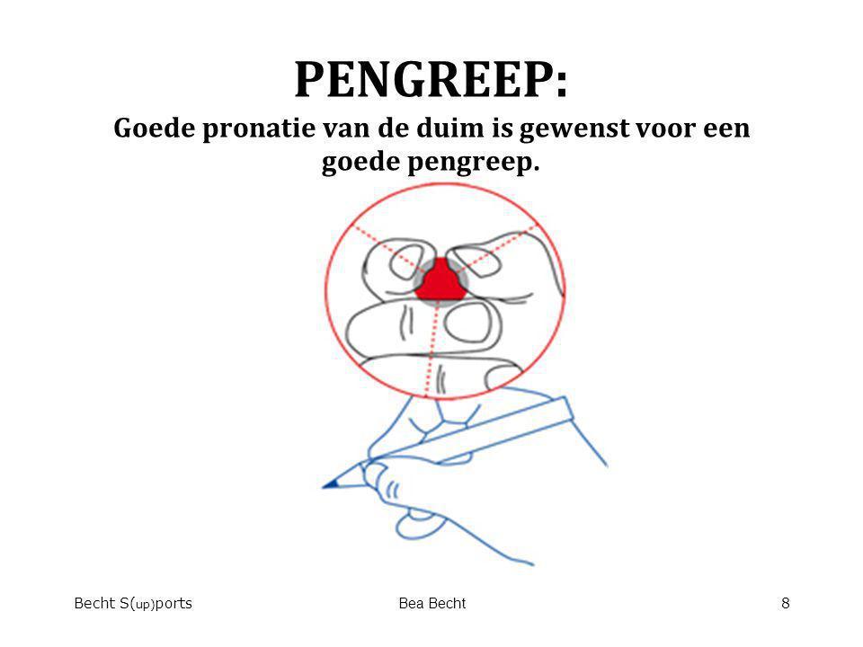 PENGREEP: Goede pronatie van de duim is gewenst voor een goede pengreep.