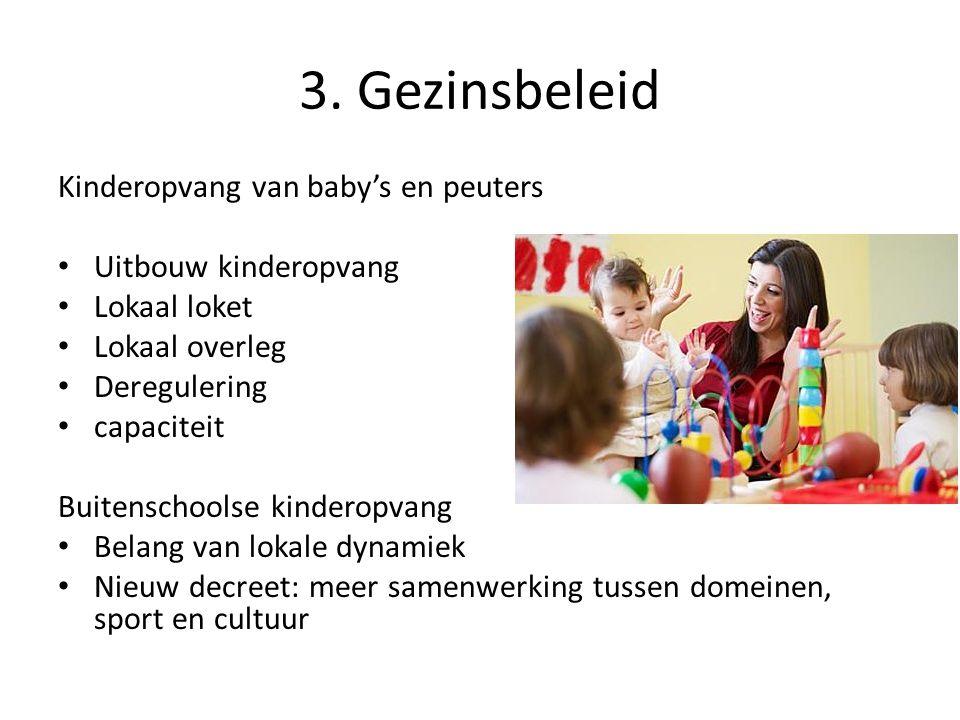 3. Gezinsbeleid Kinderopvang van baby's en peuters