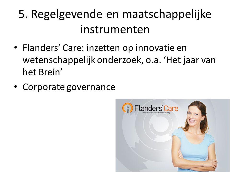 5. Regelgevende en maatschappelijke instrumenten