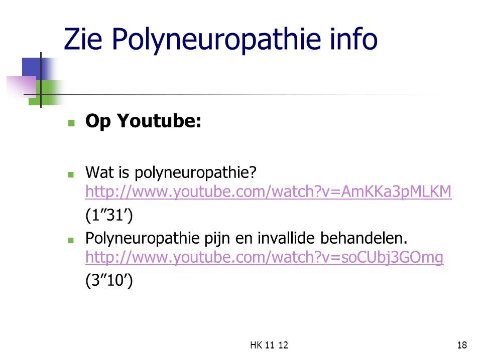 Zie Polyneuropathie info