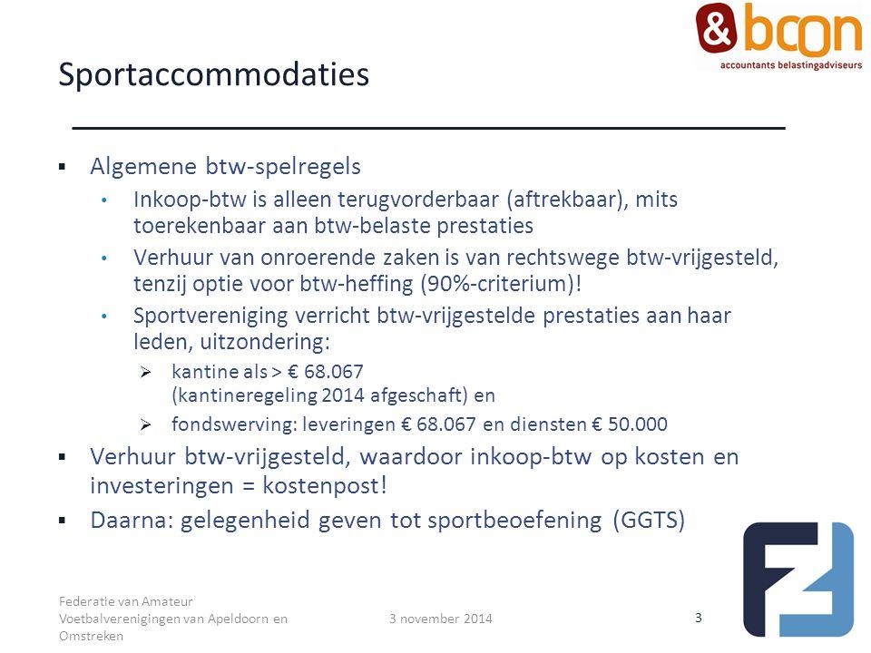 Sportaccommodaties Algemene btw-spelregels
