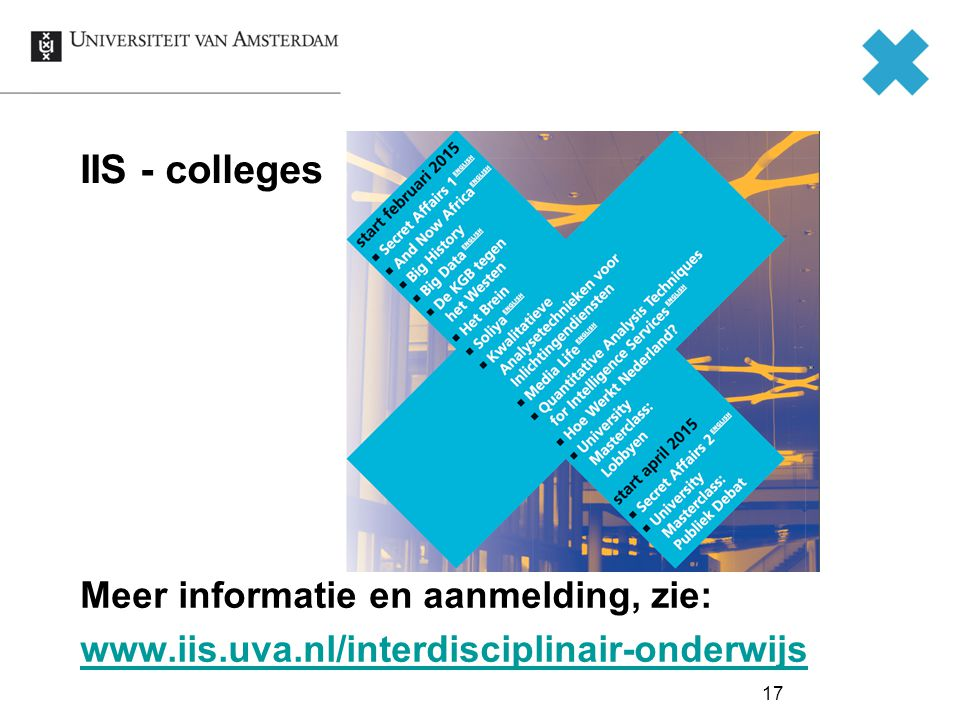 IIS - colleges Meer informatie en aanmelding, zie: