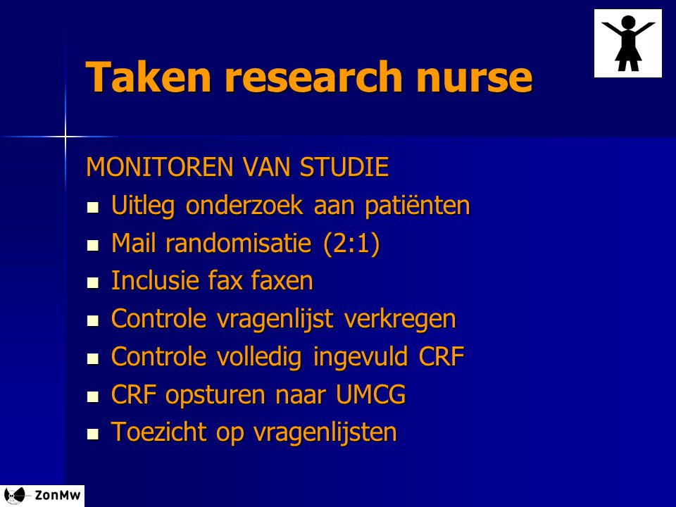 Taken research nurse MONITOREN VAN STUDIE