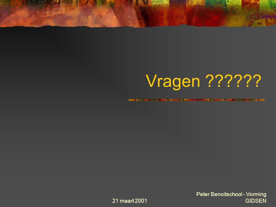 Vragen 21 maart 2001 Peter Benoitschool - Vorming GIDSEN
