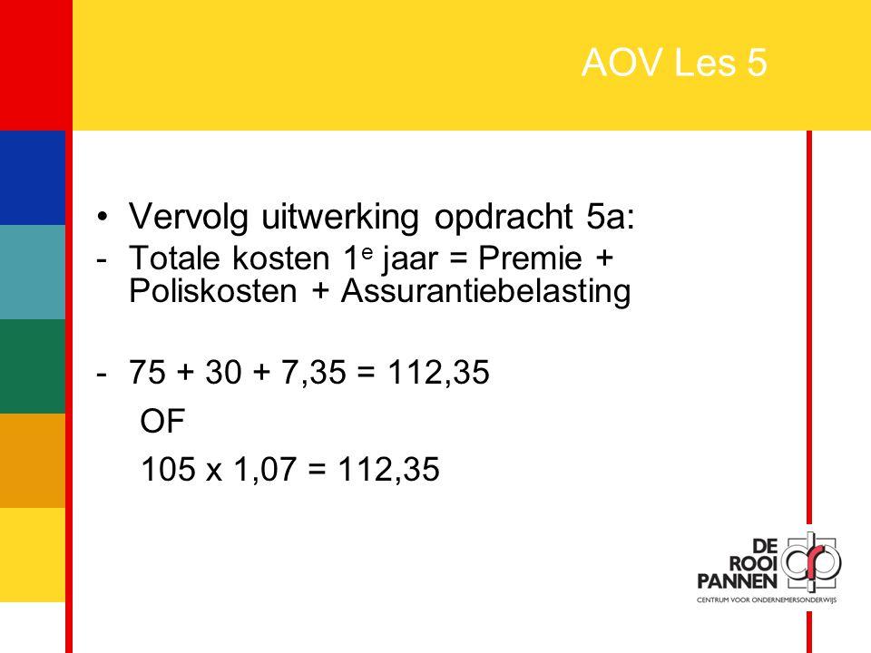 AOV Les 5 Vervolg uitwerking opdracht 5a: