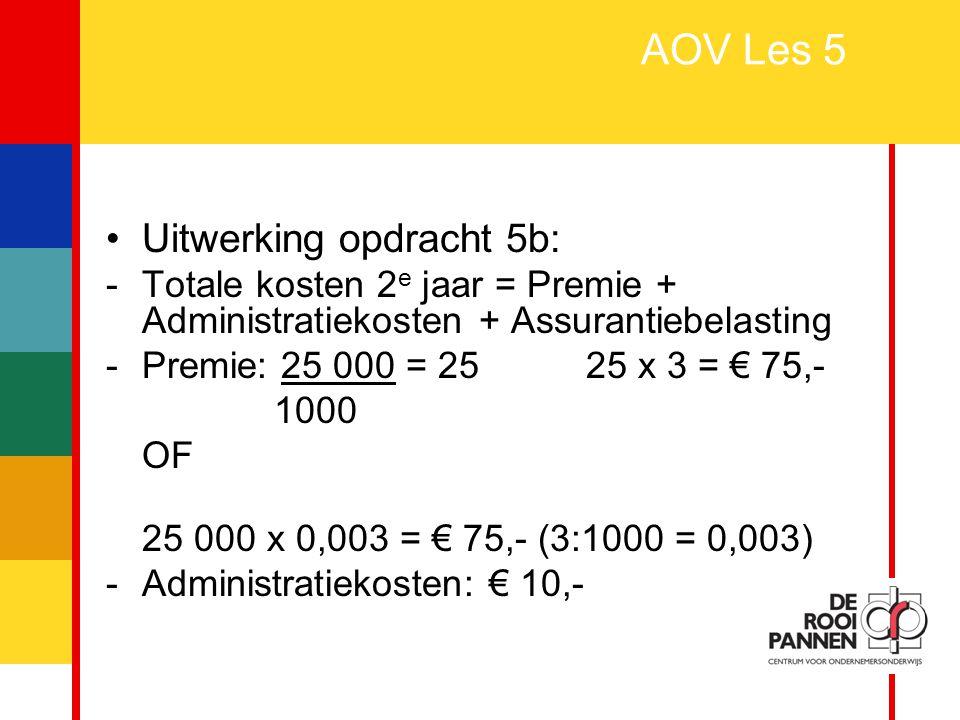 AOV Les 5 Uitwerking opdracht 5b: