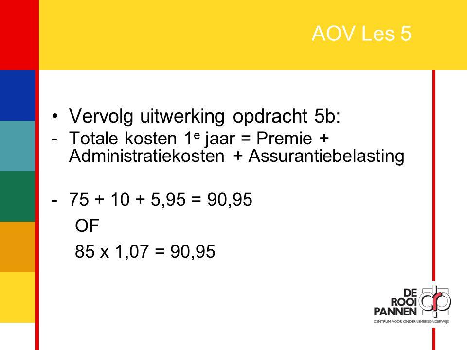 AOV Les 5 Vervolg uitwerking opdracht 5b: