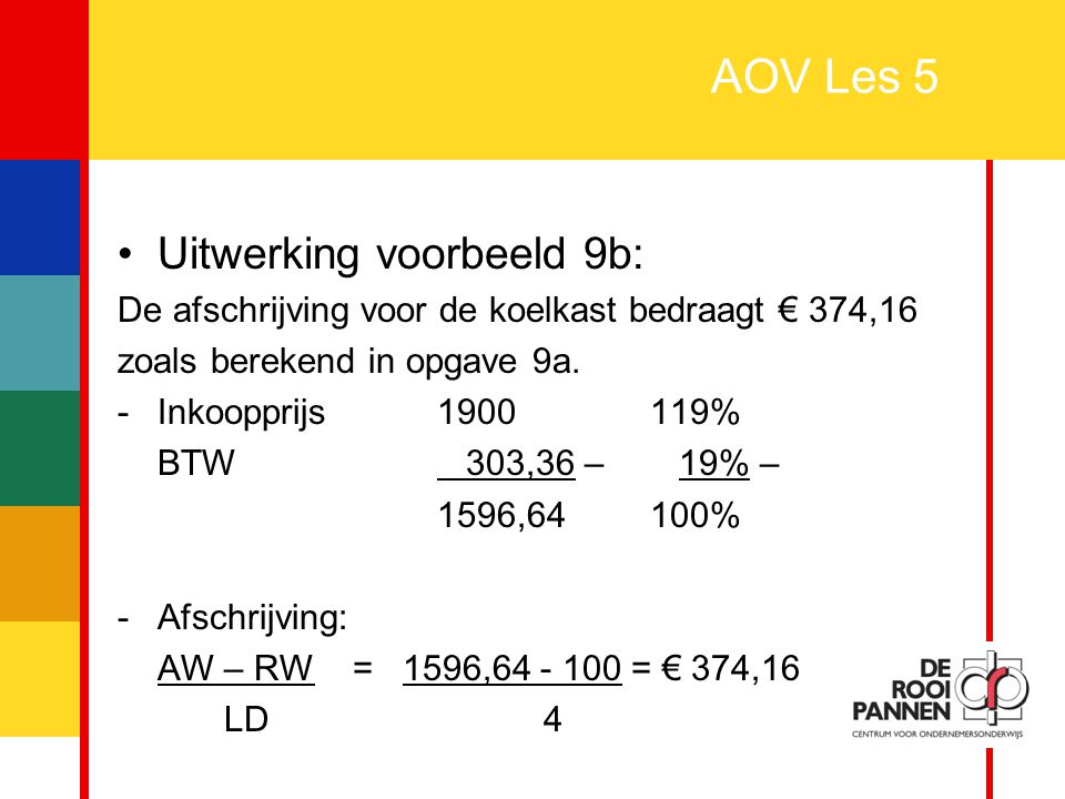 AOV Les 5 Uitwerking voorbeeld 9b: