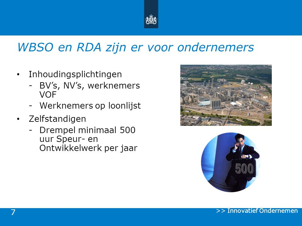 WBSO en RDA zijn er voor ondernemers