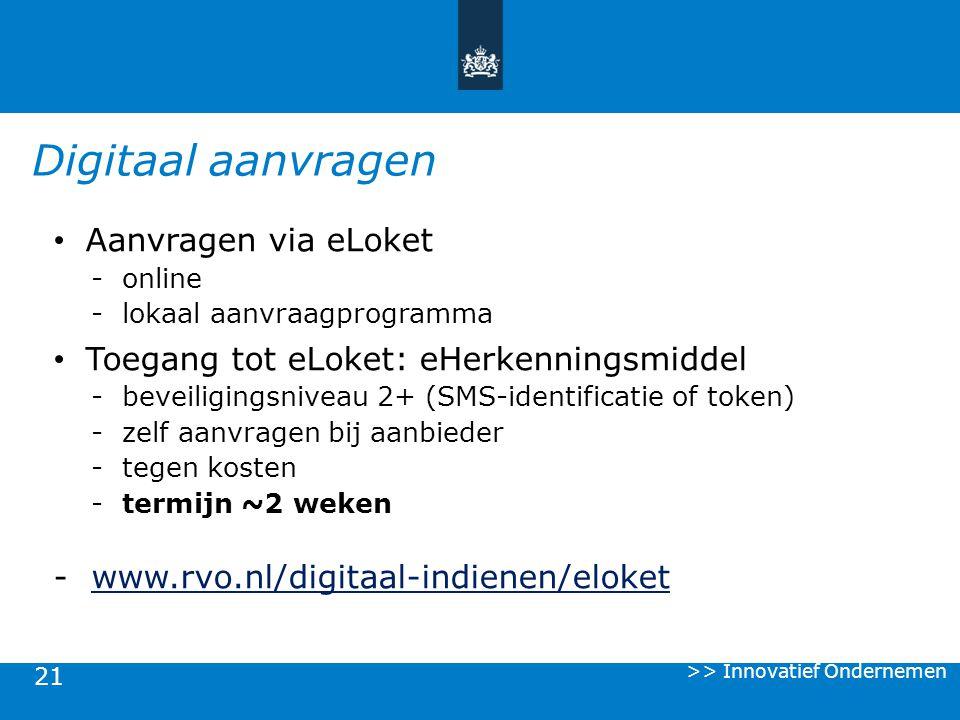Digitaal aanvragen Aanvragen via eLoket