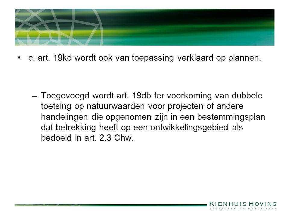 c. art. 19kd wordt ook van toepassing verklaard op plannen.