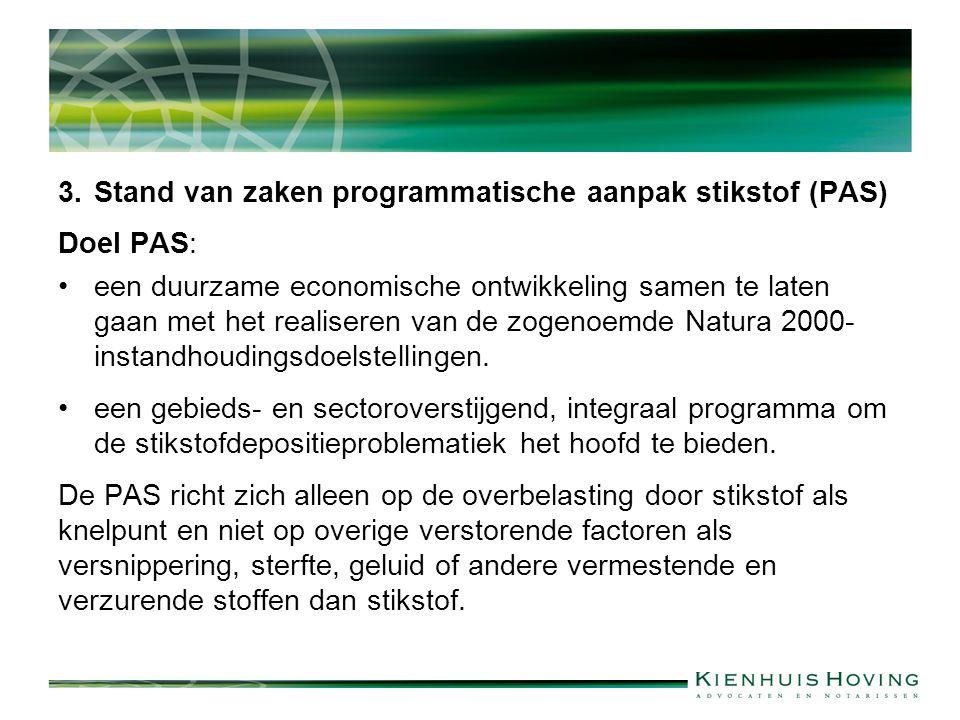 3. Stand van zaken programmatische aanpak stikstof (PAS)