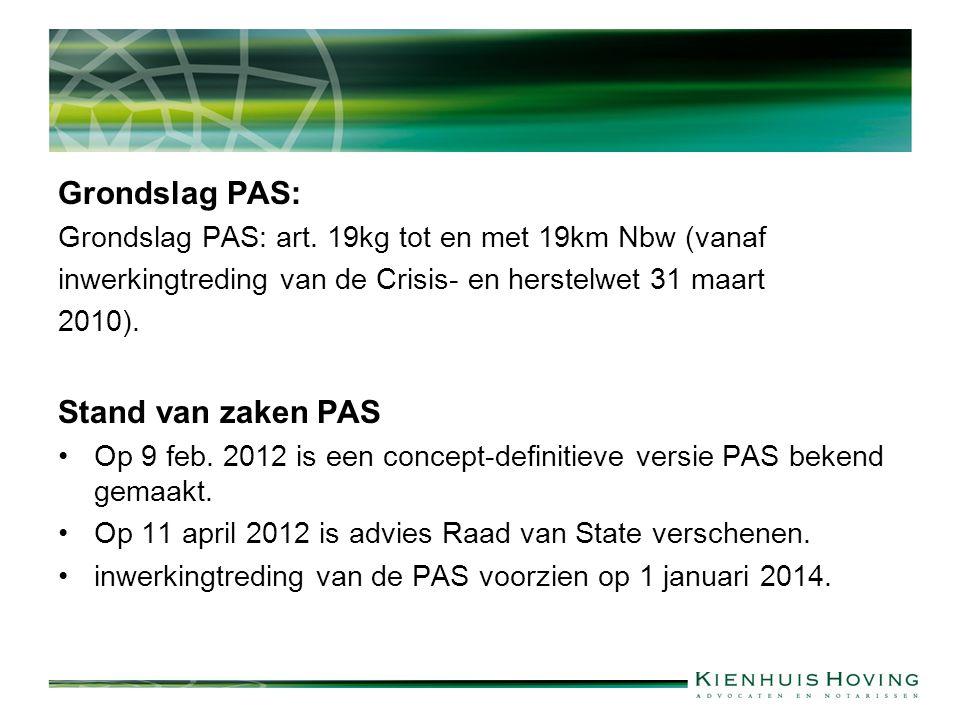 Grondslag PAS: Stand van zaken PAS
