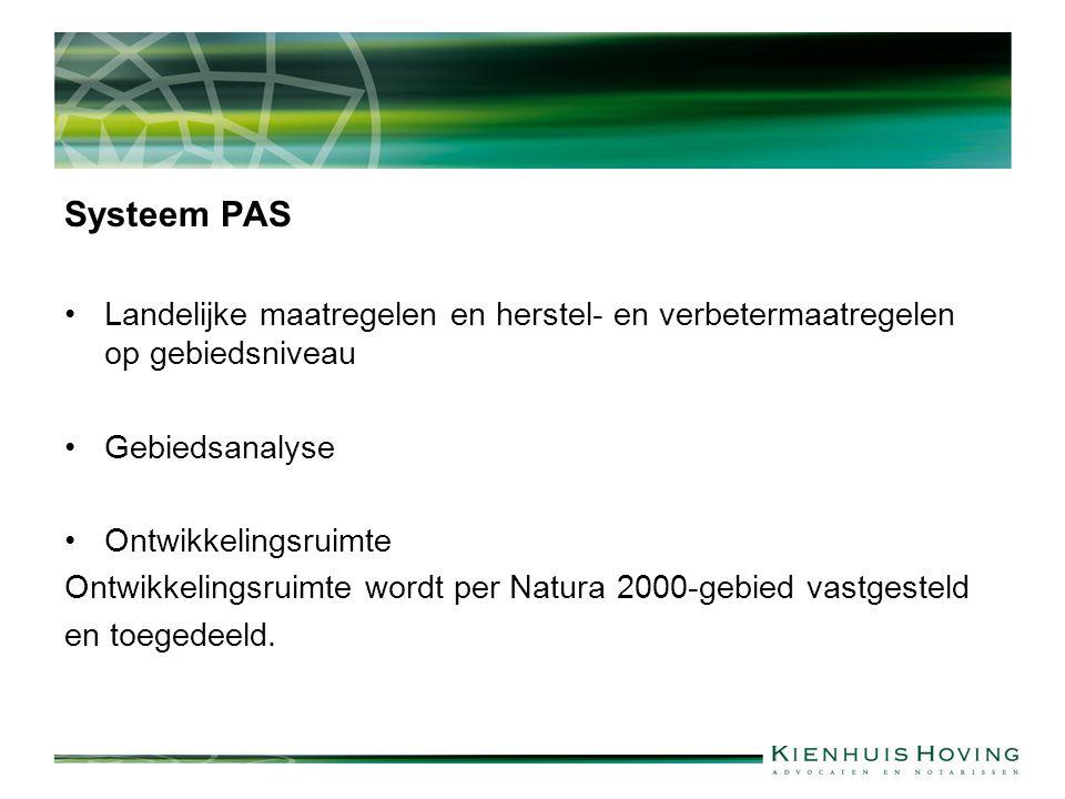 Systeem PAS Landelijke maatregelen en herstel- en verbetermaatregelen op gebiedsniveau. Gebiedsanalyse.