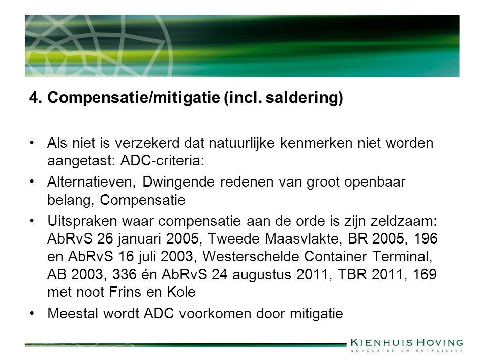 4. Compensatie/mitigatie (incl. saldering)