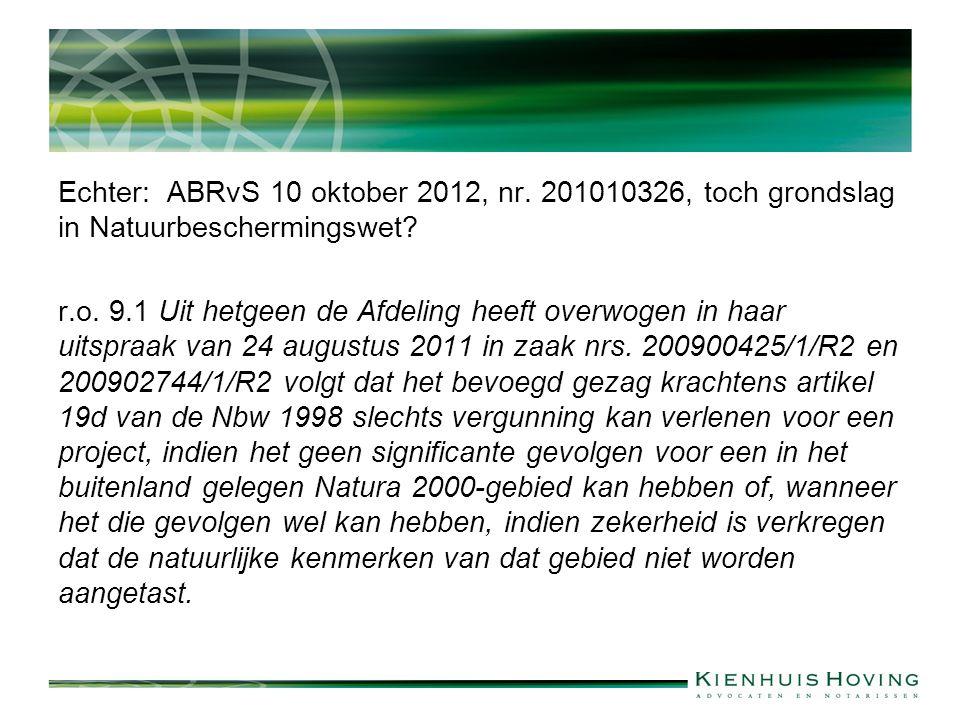 Echter: ABRvS 10 oktober 2012, nr