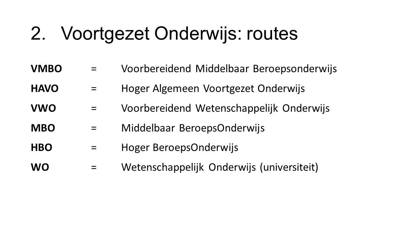 2. Voortgezet Onderwijs: routes