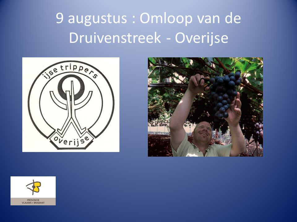 9 augustus : Omloop van de Druivenstreek - Overijse