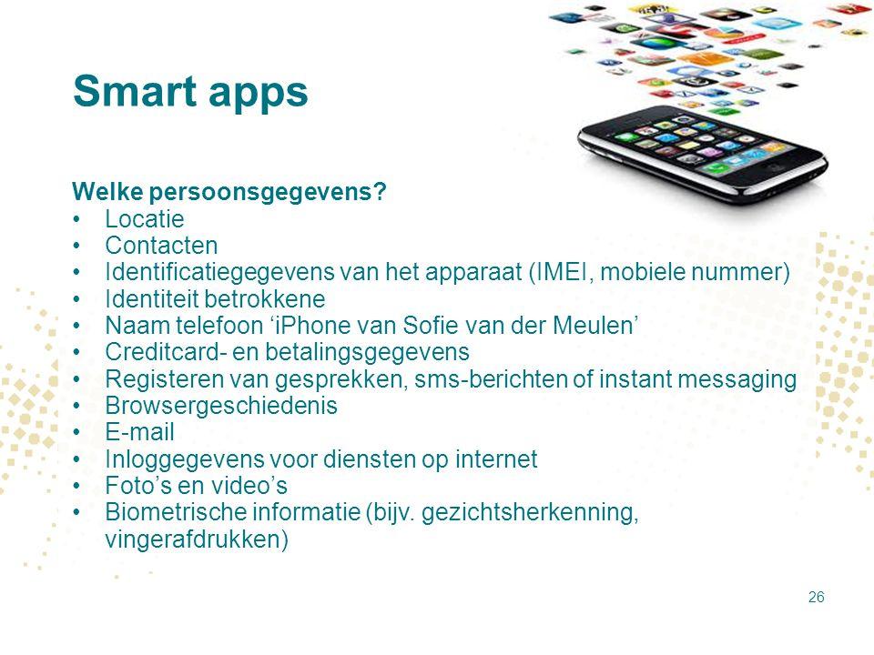 Smart apps Welke persoonsgegevens Locatie Contacten