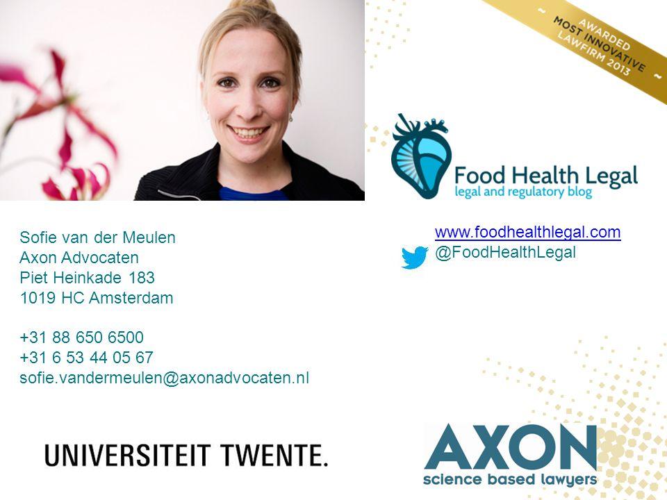 www.foodhealthlegal.com @FoodHealthLegal. Sofie van der Meulen. Axon Advocaten. Piet Heinkade 183.