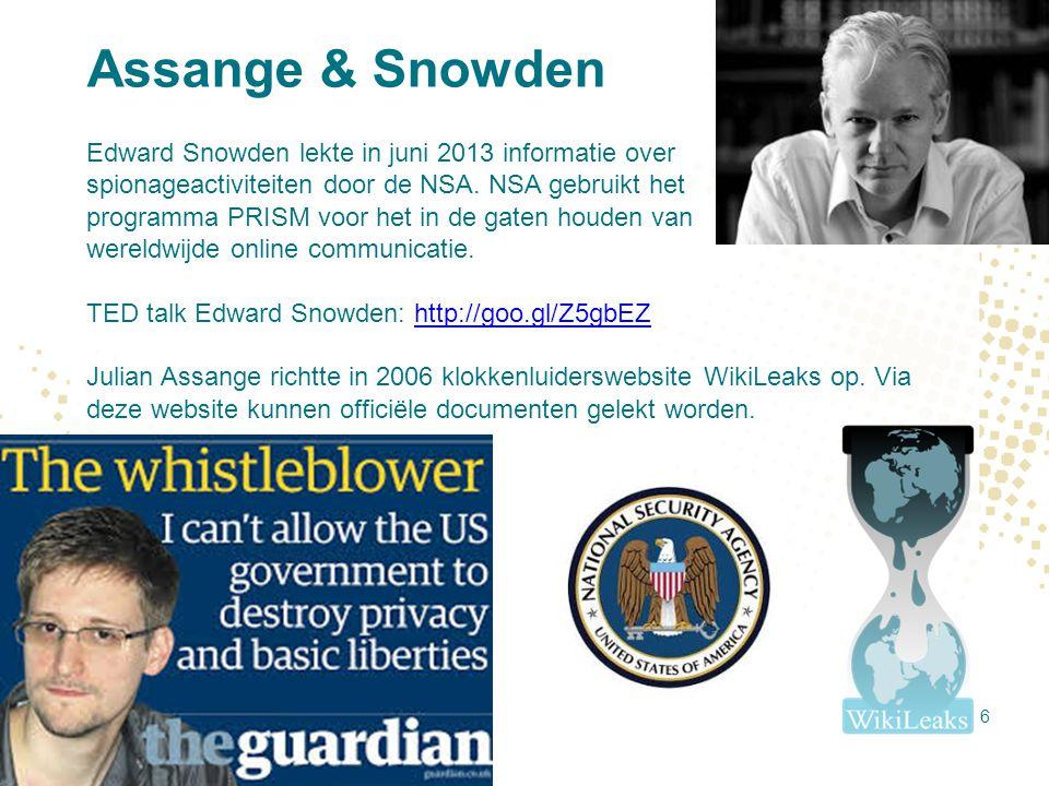Assange & Snowden Edward Snowden lekte in juni 2013 informatie over