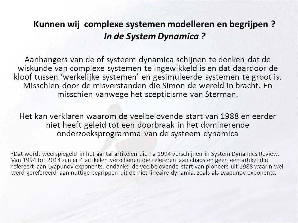 Kunnen wij complexe systemen modelleren en begrijpen