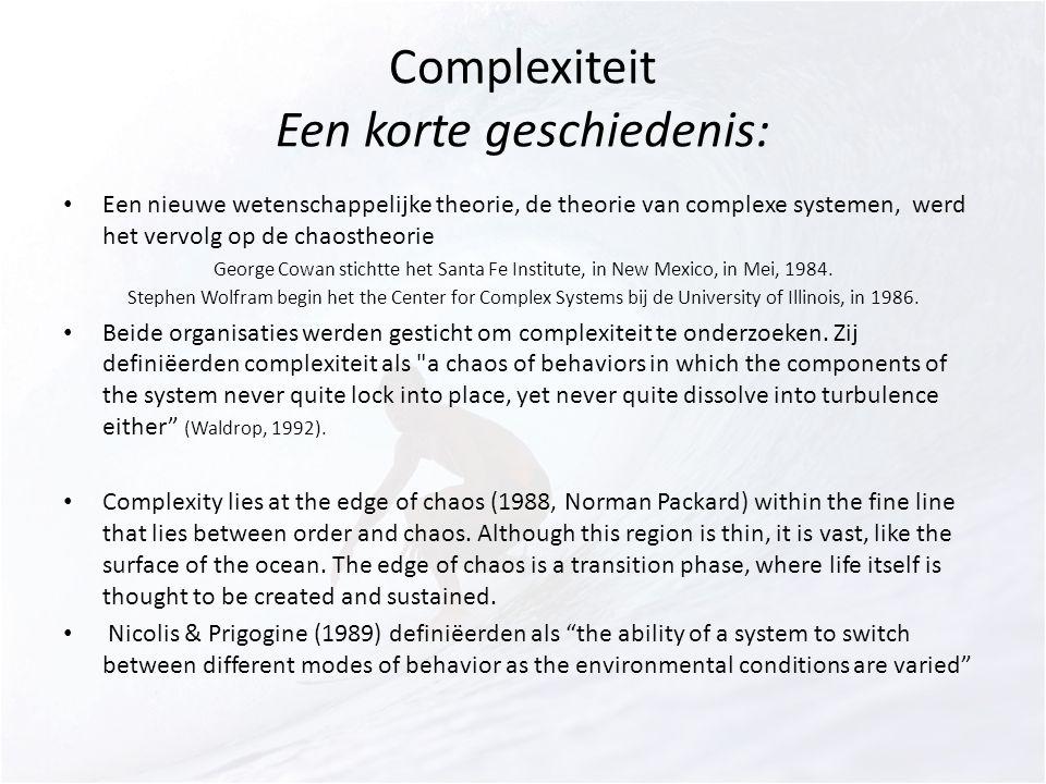 Complexiteit Een korte geschiedenis: