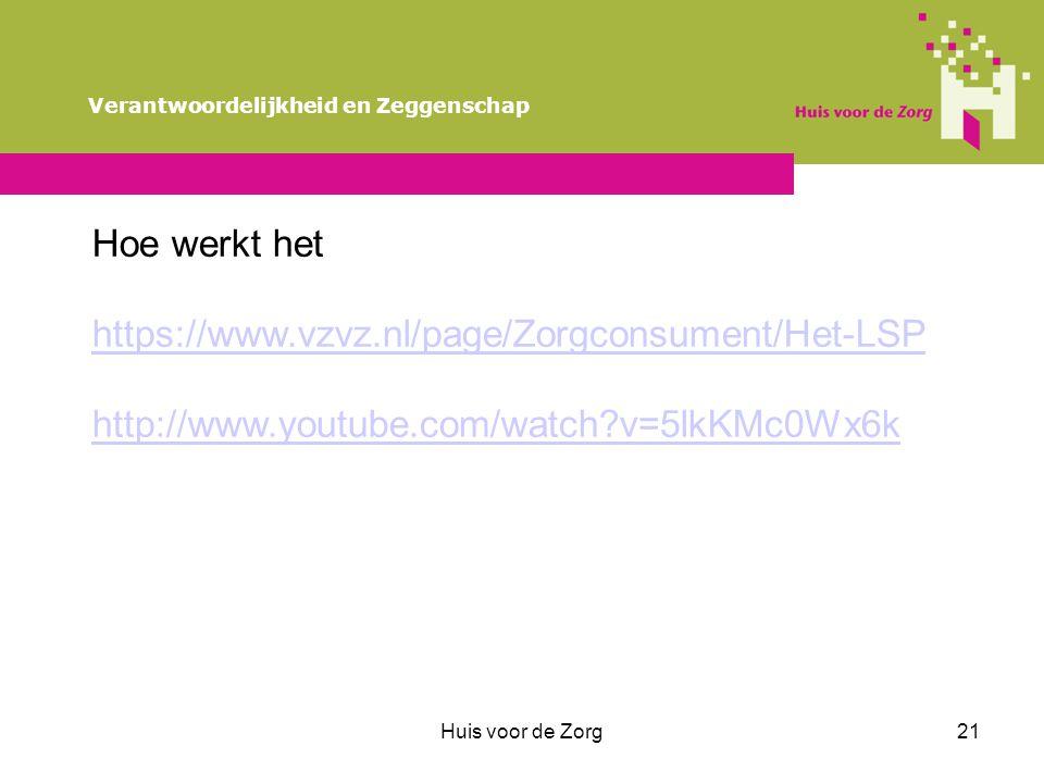 Hoe werkt het https://www.vzvz.nl/page/Zorgconsument/Het-LSP