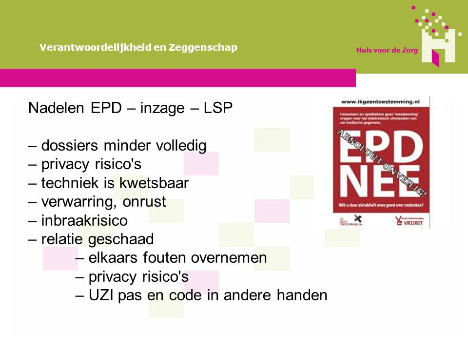 Nadelen EPD – inzage – LSP – dossiers minder volledig