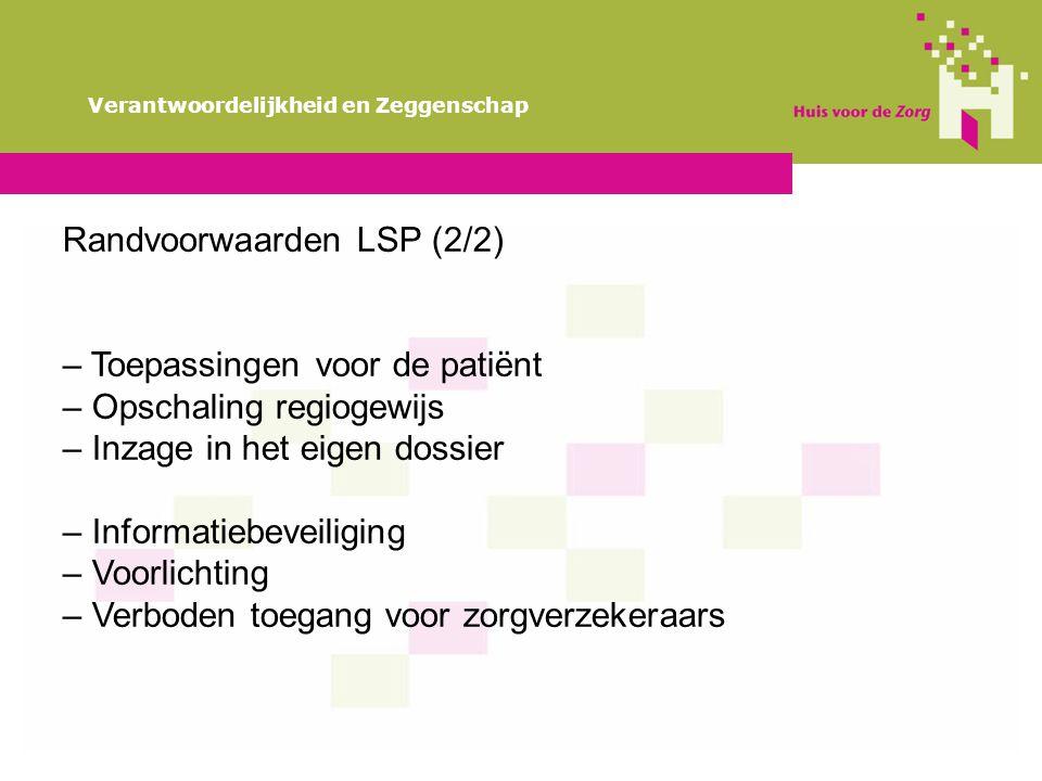 Randvoorwaarden LSP (2/2)