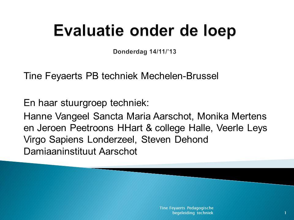 Evaluatie onder de loep Donderdag 14/11/'13