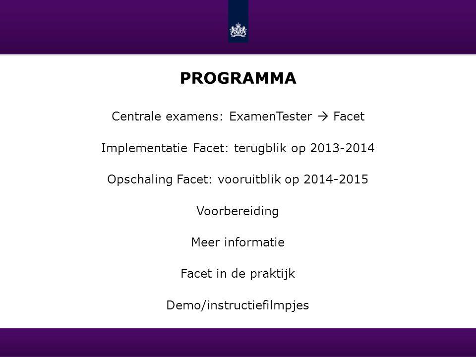 Programma Centrale examens: ExamenTester  Facet