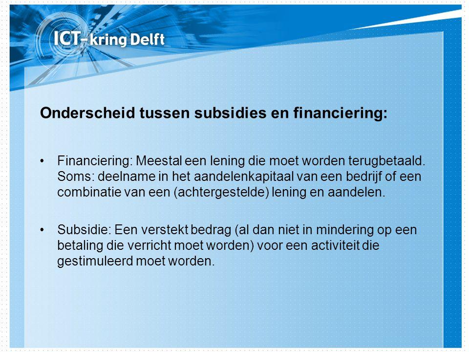 Onderscheid tussen subsidies en financiering: