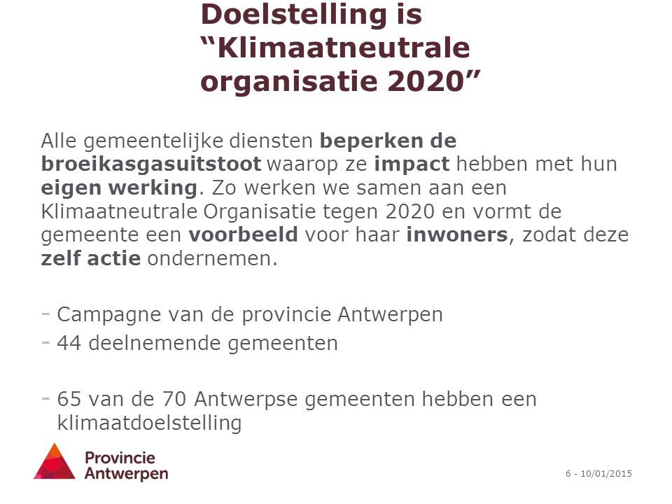 Doelstelling is Klimaatneutrale organisatie 2020