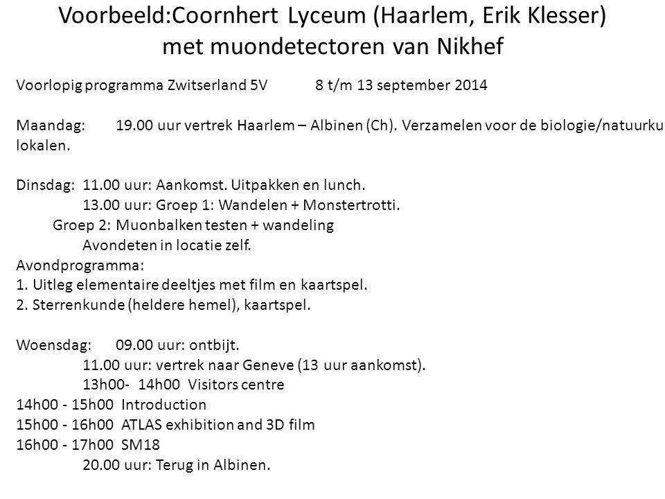 Voorbeeld:Coornhert Lyceum (Haarlem, Erik Klesser) met muondetectoren van Nikhef