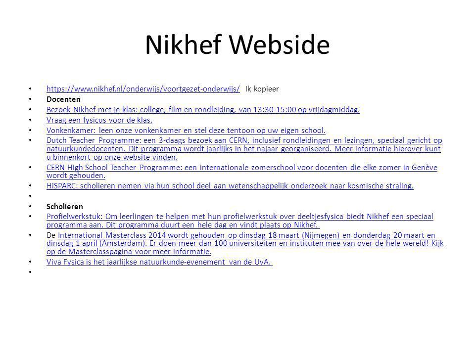 Nikhef Webside https://www.nikhef.nl/onderwijs/voortgezet-onderwijs/ Ik kopieer. Docenten.