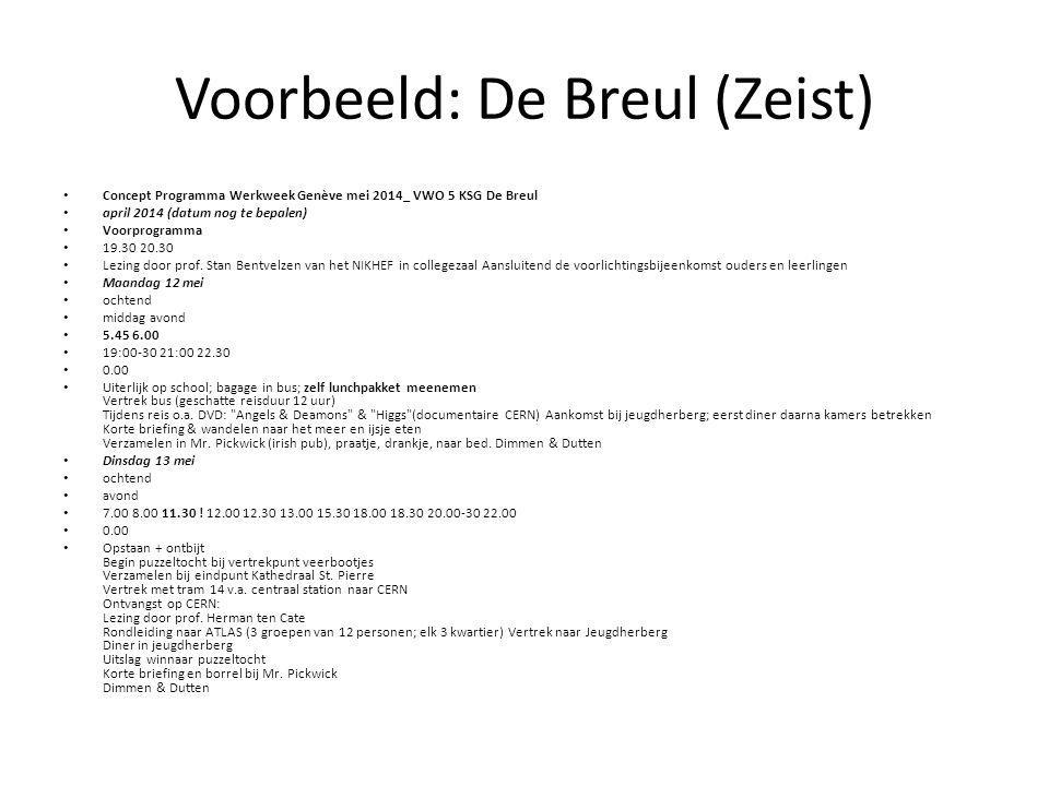 Voorbeeld: De Breul (Zeist)