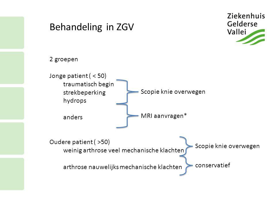 Behandeling in ZGV 2 groepen Jonge patient ( < 50)