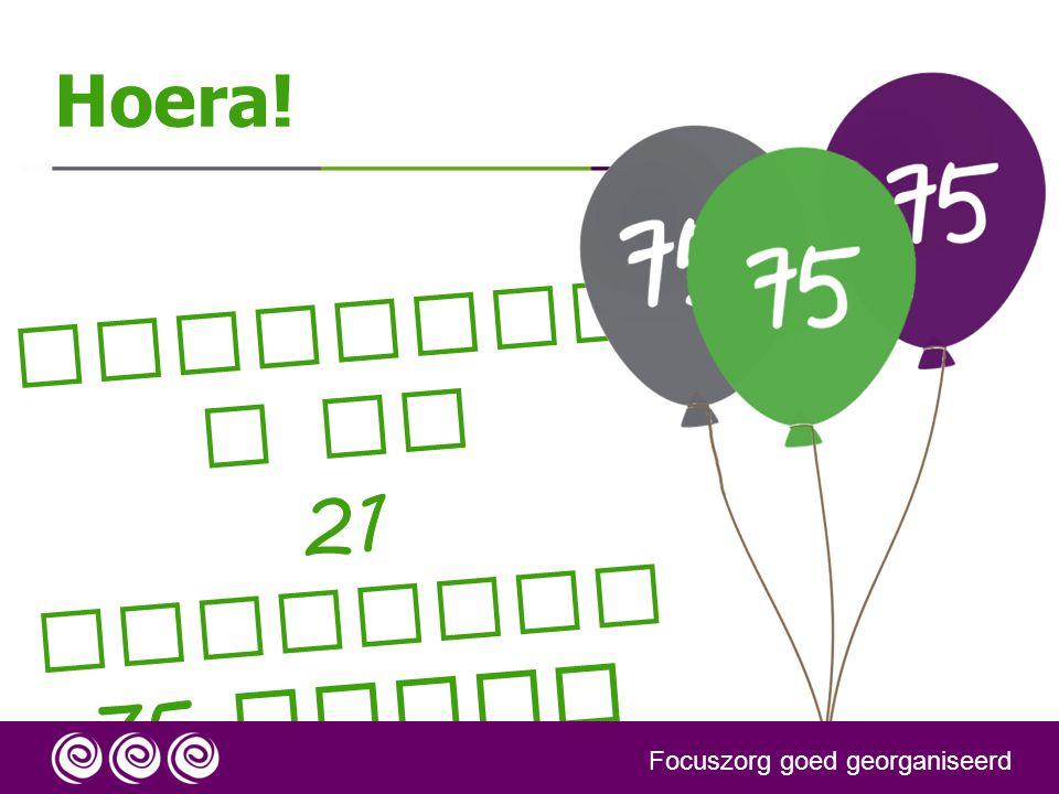 Focuszorg is 21 november 75 dagen online!