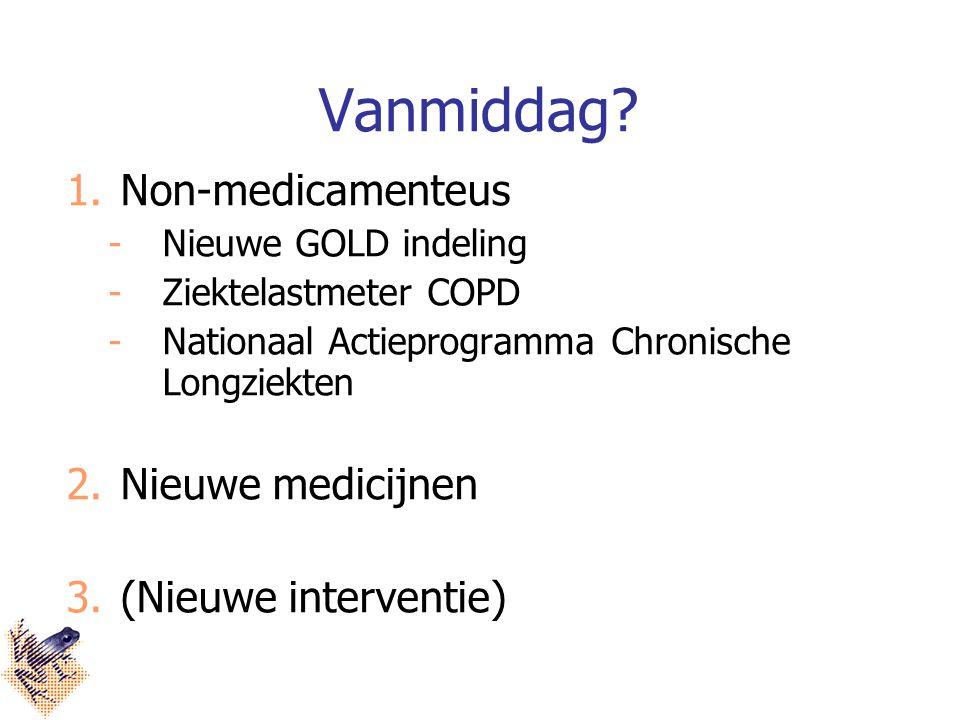 Vanmiddag Non-medicamenteus Nieuwe medicijnen (Nieuwe interventie)