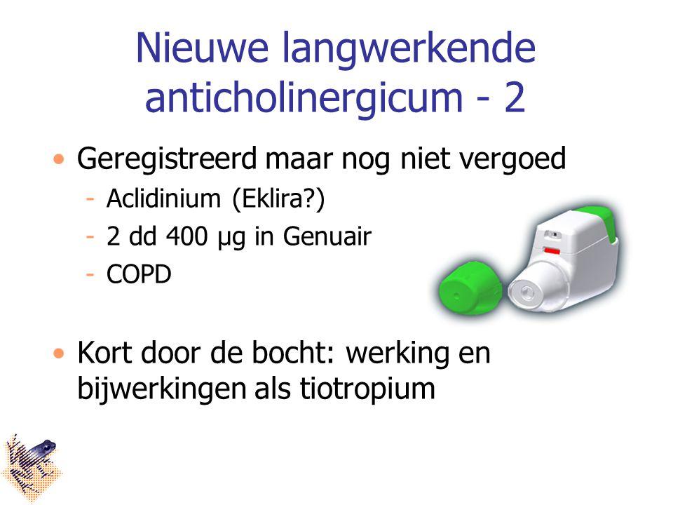 Nieuwe langwerkende anticholinergicum - 2