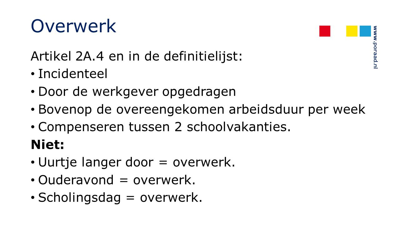 Overwerk Artikel 2A.4 en in de definitielijst: Incidenteel